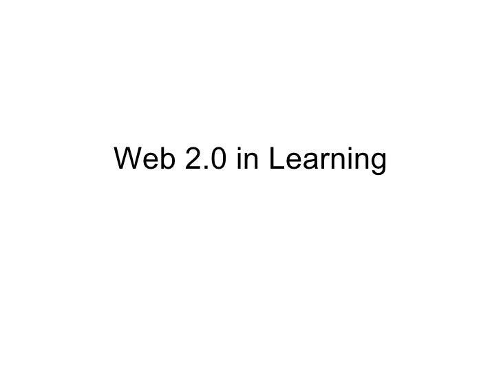 Web 2.0 in Learning