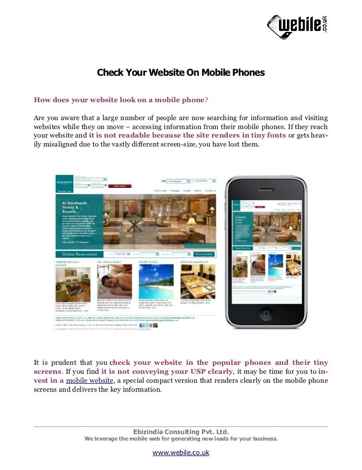 Check Your Website On Mobile PhonesHow does your website look on a mobile phone?Are you aware that a large number of peopl...