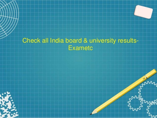 Check all india board & university results- Exametc