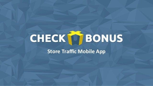 Store Traffic Mobile App