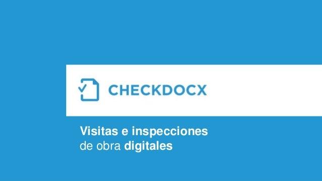 Visitas e inspecciones de obra digitales