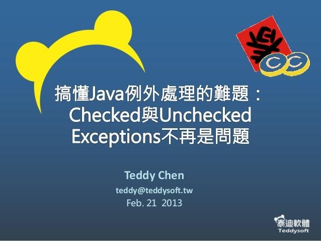 Teddy Chenteddy@teddysoft.tw   Feb. 21 2013