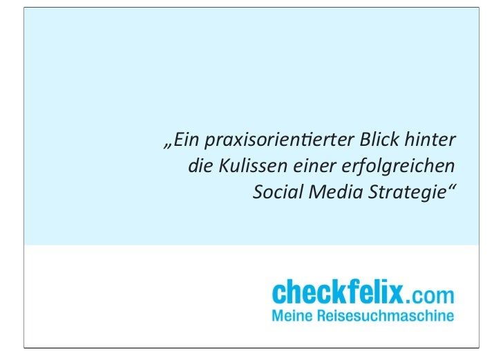 """""""Ein praxisorien-erter Blick hinter    die Kulissen einer erfolgreichen               Social Media Str..."""