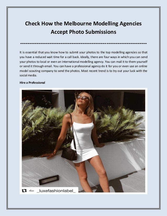 Check How the Melbourne Modelling Agencies Accept Photo Submissions ------------------------------------------------------...