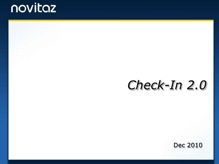Check-In 2.0<br />Dec 2010<br />