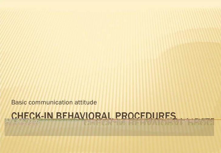 Basic communication attitude
