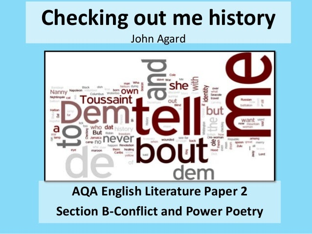 Checking out me history John Agard AQA English Literature Paper 2 Section B-Conflict and Power Poetry
