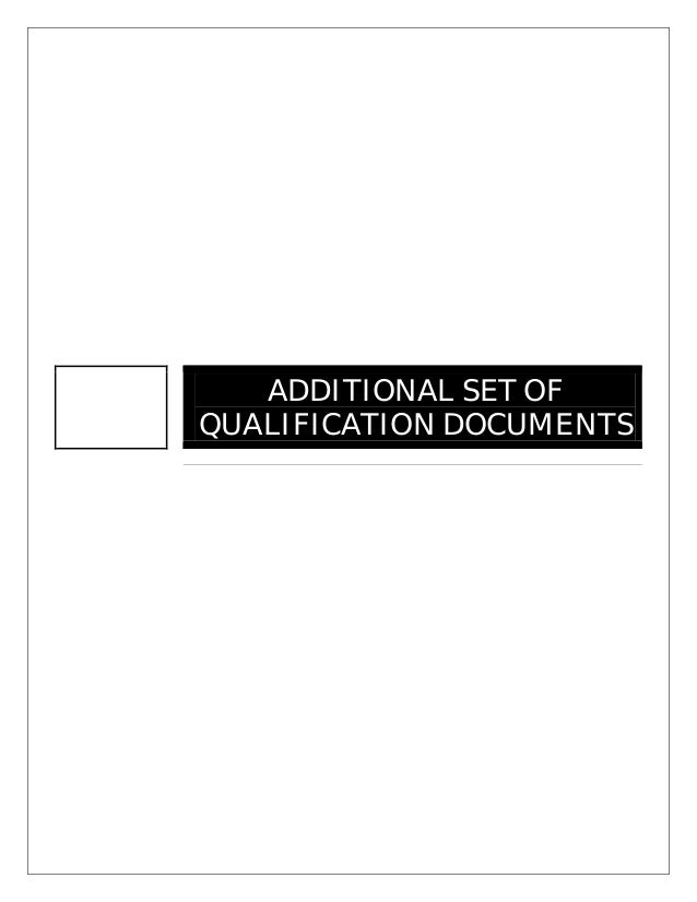 ADDITIONAL SET OFQUALIFICATION DOCUMENTS