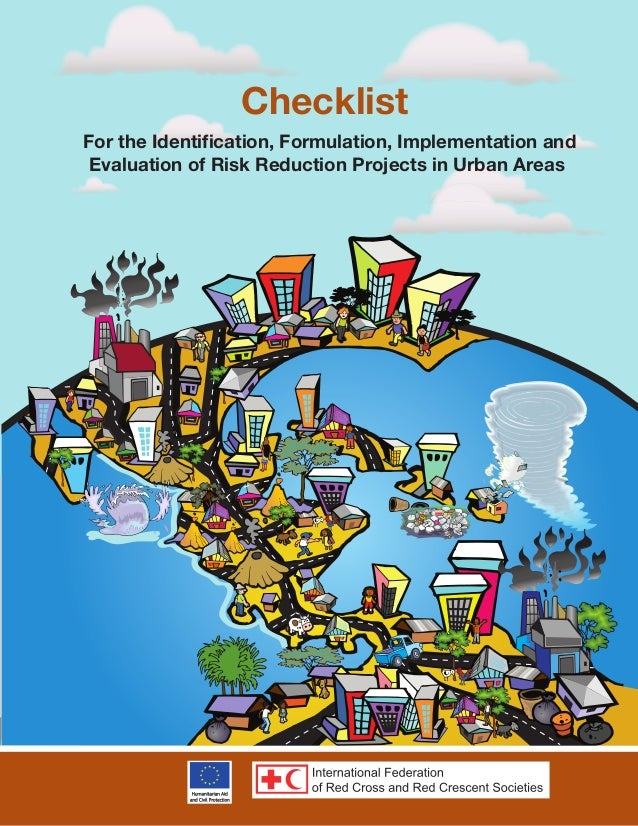 For the Identification, Formulation, Implementation and Evaluation of Risk Reduction Projects in Urban Areas Checklist