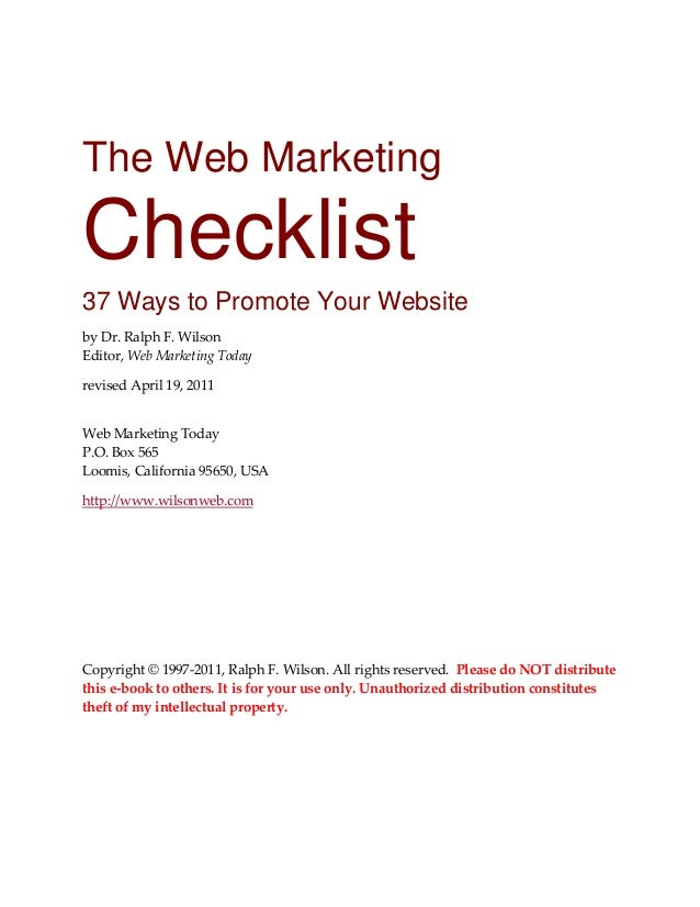The Web Marketing  Checklist 37 Ways to Promote Your Website by Dr. Ralph F. Wilson  Editor, Web Marketing Today  revised ...