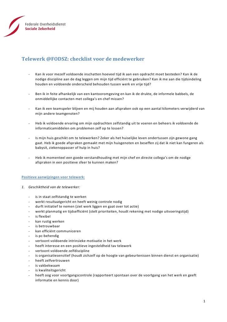 Telewerk @FODSZ: checklist voor de medewerker    -   Kan ik voor mezelf voldoende inschatten hoeveel tijd ik aan een opdra...
