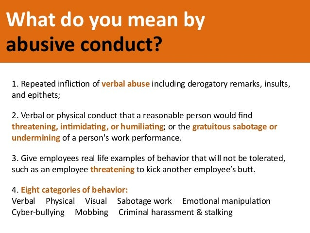 Examples of abusive behavior