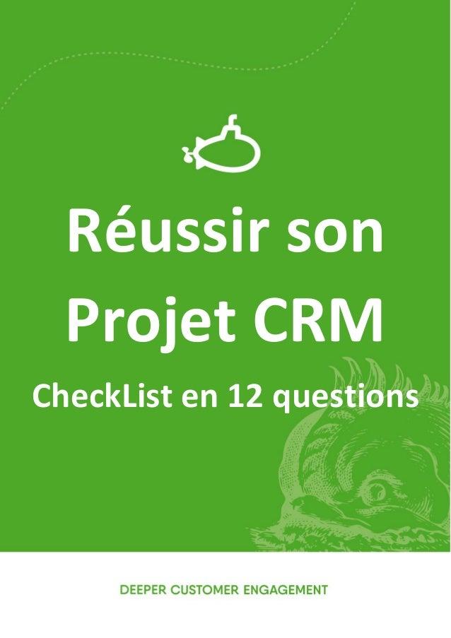 1 Réussir son Projet CRM CheckList en 12 questions