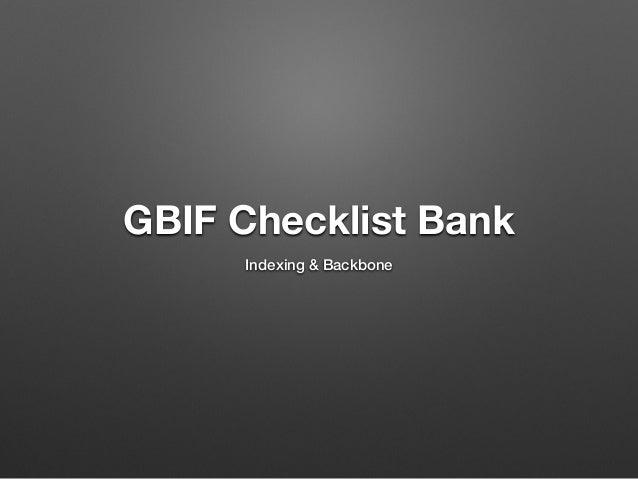 GBIF Checklist Bank Indexing & Backbone