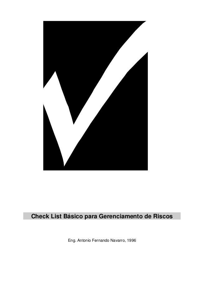 Check List Básico para Gerenciamento de Riscos  Eng. Antonio Fernando Navarro, 1996