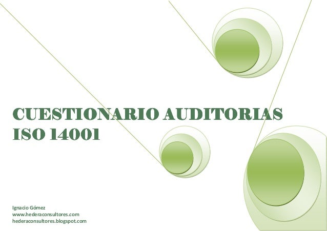 CUESTIONARIOCUESTIONARIOCUESTIONARIOCUESTIONARIO AUDITORIASAUDITORIASAUDITORIASAUDITORIAS ISOISOISOISO 1414141400100100100...