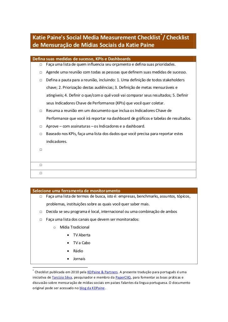 Katie Paines Social Media Measurement Checklist*/ Checklistde Mensuração de Mídias Sociais da Katie PaineDefina suas medid...