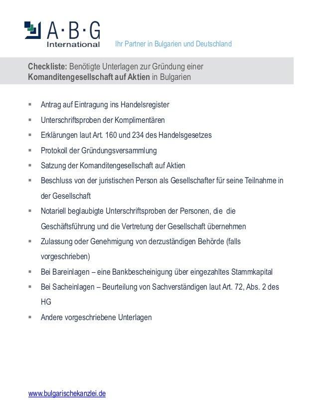 Checkliste: Benötigte Unterlagen zur Gründung einer Komanditengesellschaft auf Aktien in Bulgarien  Antrag auf Eintragung...
