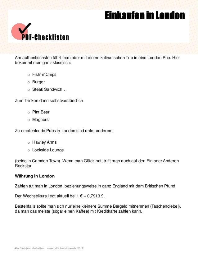 Alle Rechte vorbehalten. www.pdf-checklisten.de 2012 Einkaufen in London Am authentischsten fährt man aber mit einem kulin...