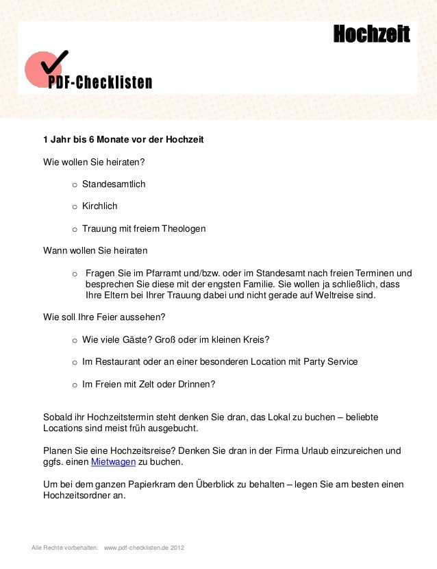 Alle Rechte vorbehalten. www.pdf-checklisten.de 2012 Hochzeit 1 Jahr bis 6 Monate vor der Hochzeit Wie wollen Sie heiraten...