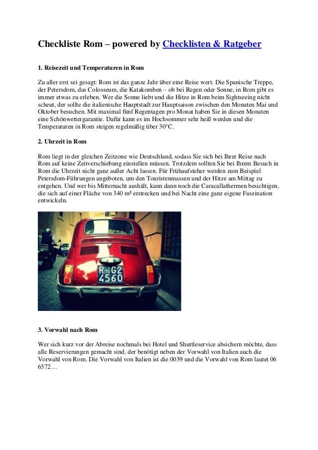 Checkliste Rom – powered by Checklisten & Ratgeber1. Reisezeit und Temperaturen in RomZu aller erst sei gesagt: Rom ist da...