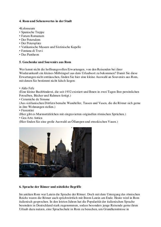 4. Rom und Sehenswertes in der Stadt•Kolosseum• Spanische Treppe• Forum Romanum• Der Petersdom• Der Petersplatz• Vatikanis...