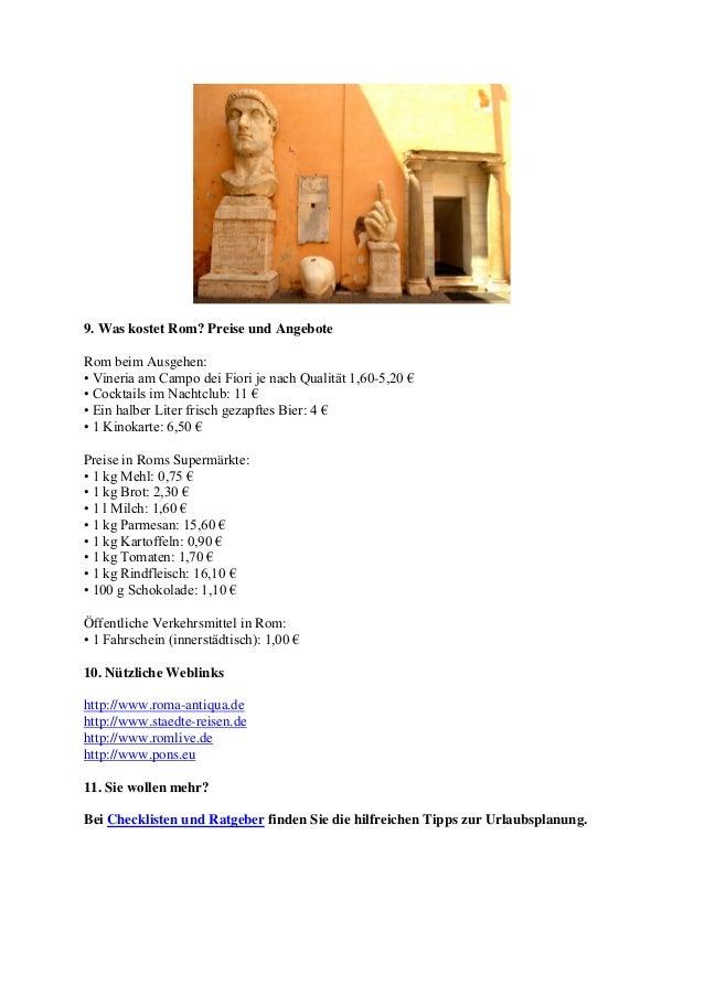 9. Was kostet Rom? Preise und AngeboteRom beim Ausgehen:• Vineria am Campo dei Fiori je nach Qualität 1,60-5,20 €• Cocktai...