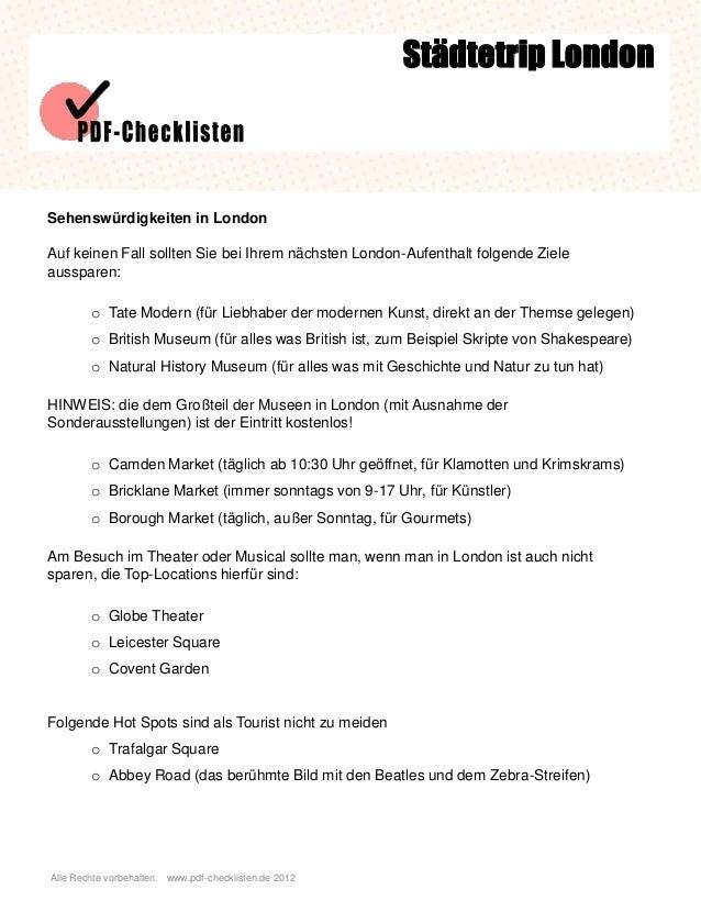 Alle Rechte vorbehalten. www.pdf-checklisten.de 2012 Sehenswürdigkeiten in London Auf keinen Fall sollten Sie bei Ihrem nä...