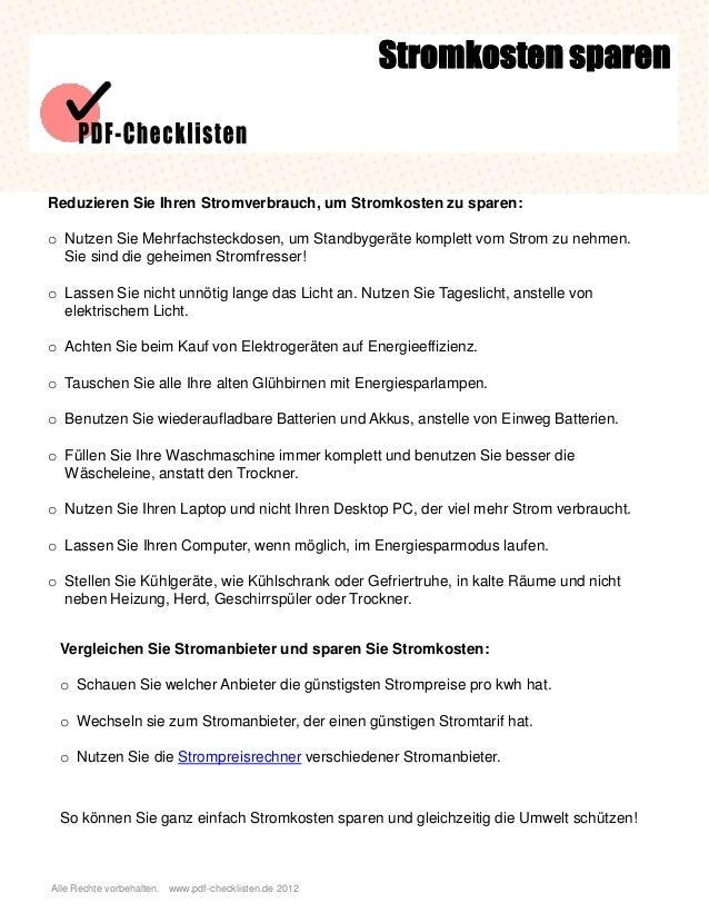 Alle Rechte vorbehalten. www.pdf-checklisten.de 2012 Stromkosten sparen Reduzieren Sie Ihren Stromverbrauch, um Stromkoste...