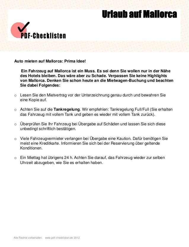 Alle Rechte vorbehalten. www.pdf-checklisten.de 2012 Auto mieten auf Mallorca: Prima Idee! Ein Fahrzeug auf Mallorca ist e...