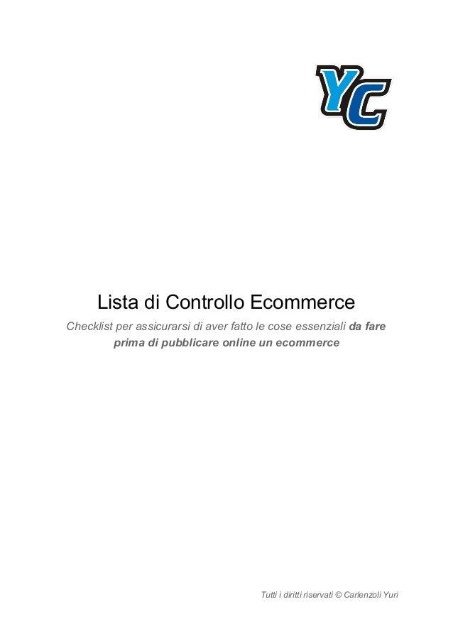 Lista di Controllo Ecommerce Checklist per assicurarsi di aver fatto le cose essenziali da fare prima di pubblicare onlin...