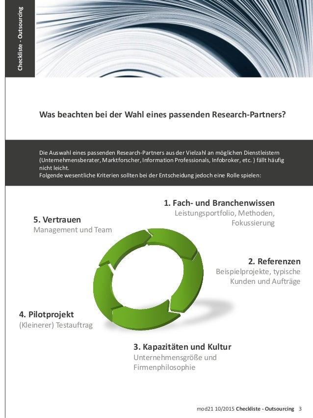 3mod21 10/2015 Checkliste - Outsourcing Checkliste-Outsourcing 5. Vertrauen Management und Team 4. Pilotprojekt (Kleinerer...