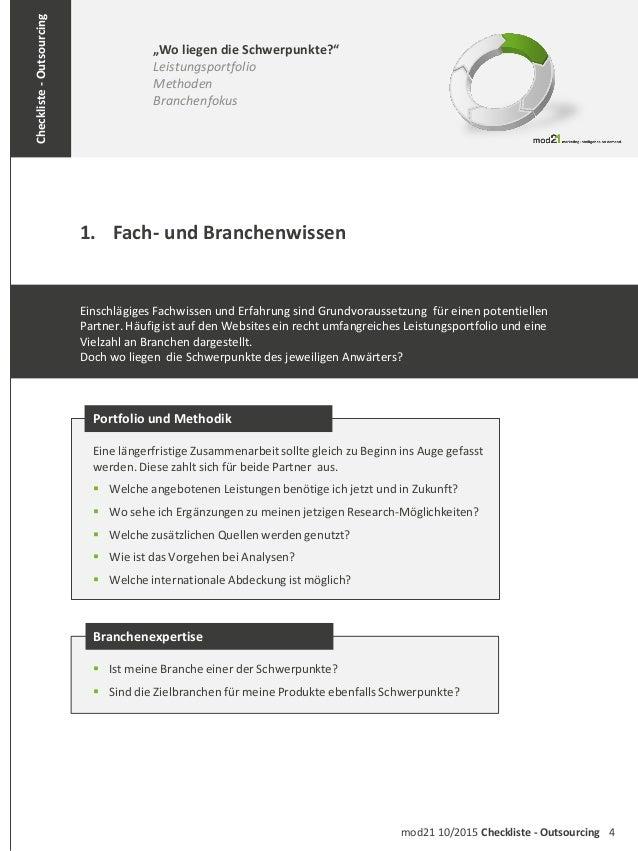 """4mod21 10/2015 Checkliste - Outsourcing Checkliste-Outsourcing 1. Fach- und Branchenwissen """"Wo liegen die Schwerpunkte?"""" L..."""