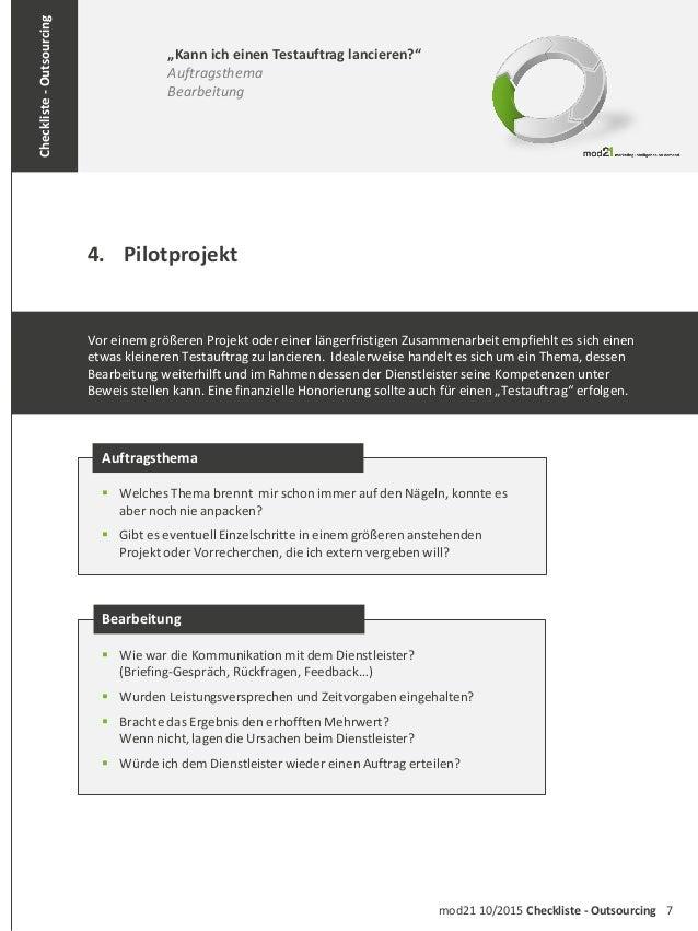 7mod21 10/2015 Checkliste - Outsourcing Checkliste-Outsourcing 4. Pilotprojekt Auftragsthema  Welches Thema brennt mir sc...