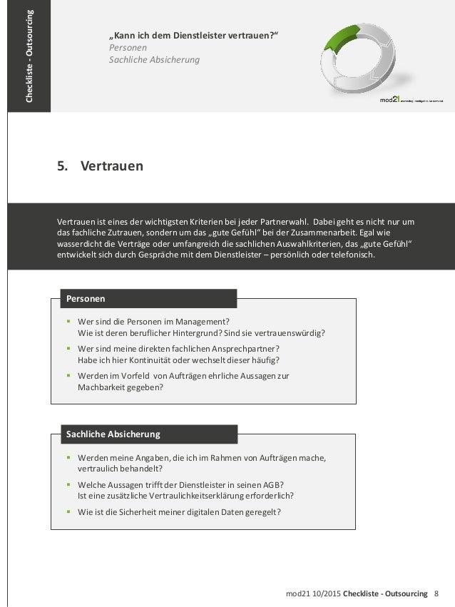 """8mod21 10/2015 Checkliste - Outsourcing Checkliste-Outsourcing 5. Vertrauen """"Kann ich dem Dienstleister vertrauen?"""" Person..."""