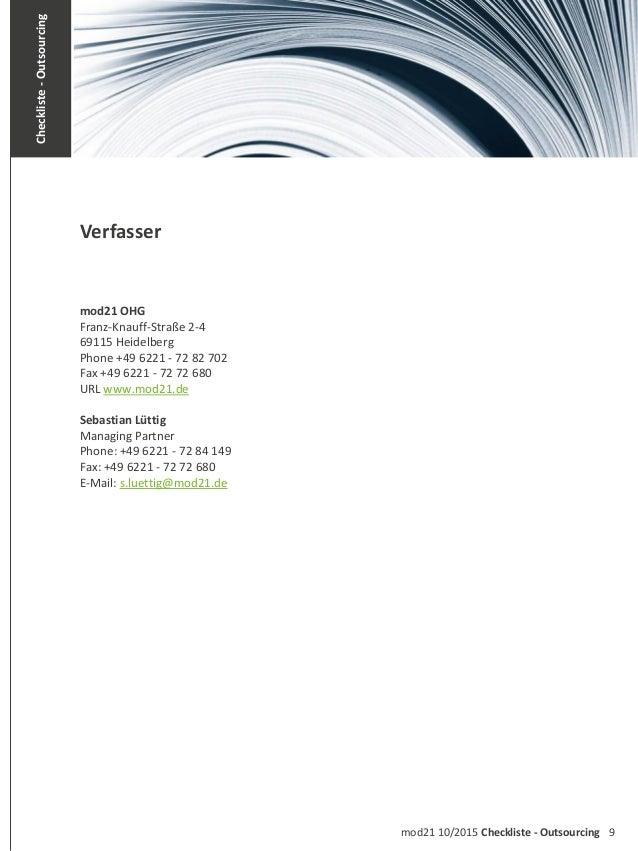 9mod21 10/2015 Checkliste - Outsourcing Checkliste-Outsourcing Verfasser mod21 OHG Franz-Knauff-Straße 2-4 69115 Heidelber...