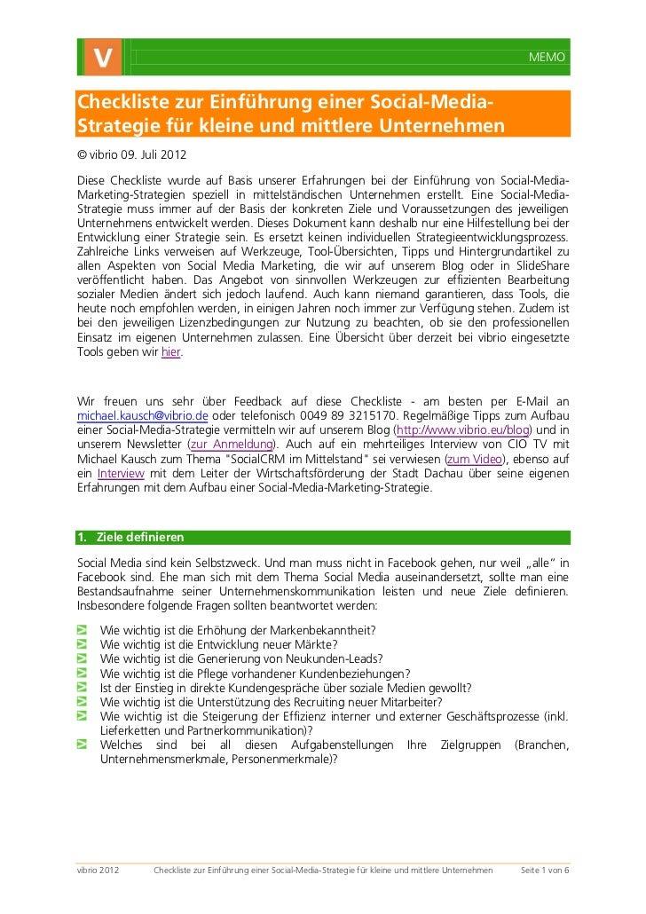 MEMOCheckliste zur Einführung einer Social-Media-Strategie für kleine und mittlere Unternehmen© vibrio 09. Juli 2012Diese ...
