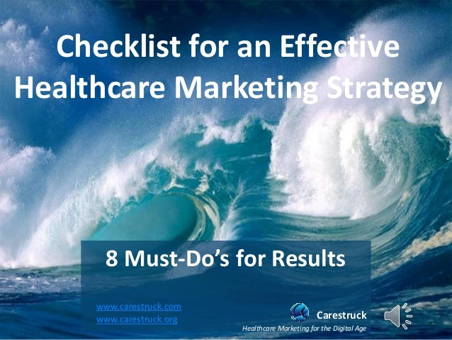 Checklist for an Effective Healthcare Marketing Strategy  8 Must-Do's for Results  Carestruck  Healthcare Marketing for th...