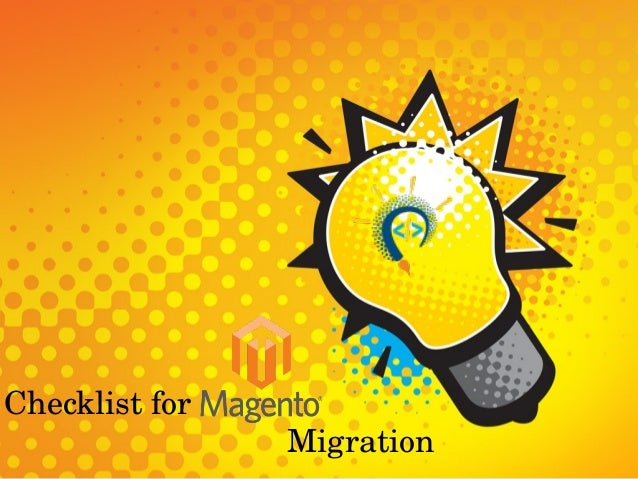 Checklist for                                               Migration