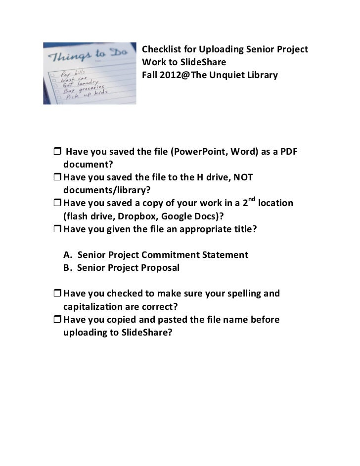 Checklist for Uploading Senior Project                   Work to SlideShare                   Fall 2012@The Unquiet Librar...