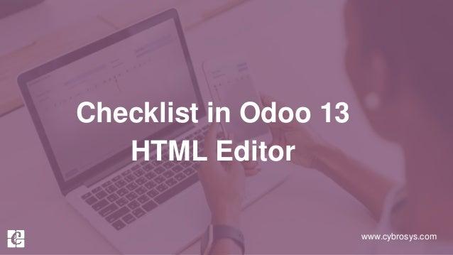www.cybrosys.com Checklist in Odoo 13 HTML Editor