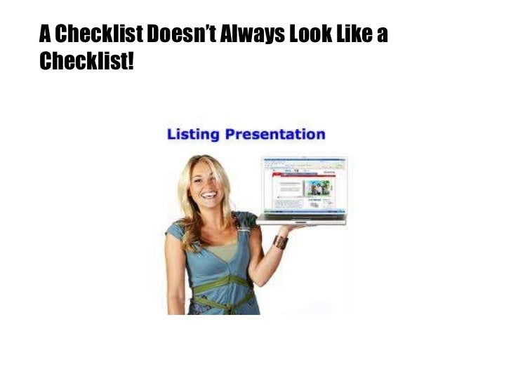 A Checklist Doesn't Always Look Like aChecklist!