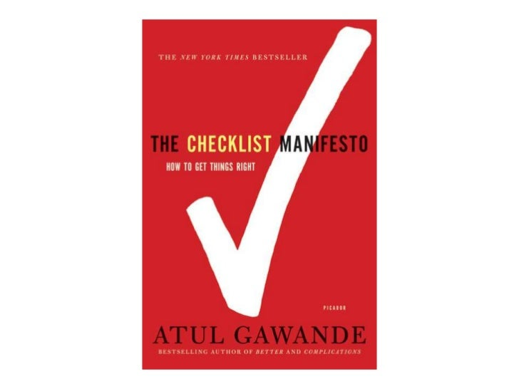 """Why?Gawande notes that """"We dont like checklists. They can be painstaking. Theyre notmuch fun. But I dont think the issue h..."""