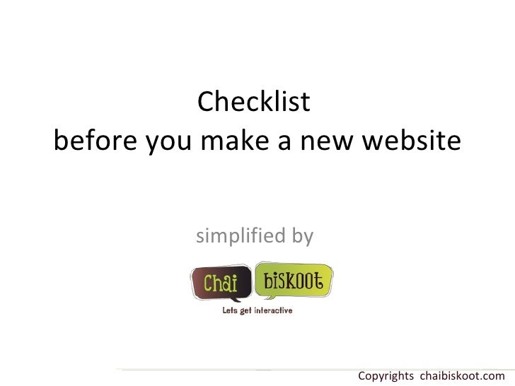 Checklist  before you make a new website simplified by  Copyrights  chaibiskoot.com