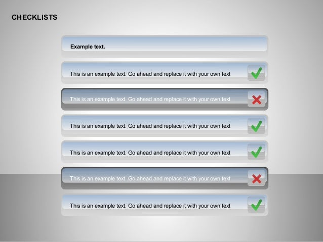 CHECKLISTS Example text. This is an example text. Go ahead and replace it with your own text This is an example text. Go a...