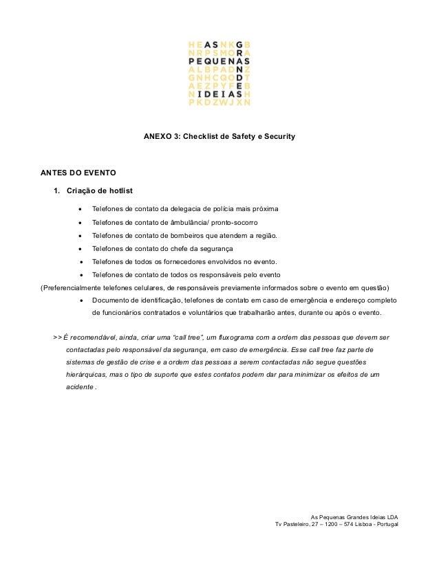 ANEXO 3: Checklist de Safety e SecurityANTES DO EVENTO1. Criação de hotlist Telefones de contato da delegacia de polícia ...