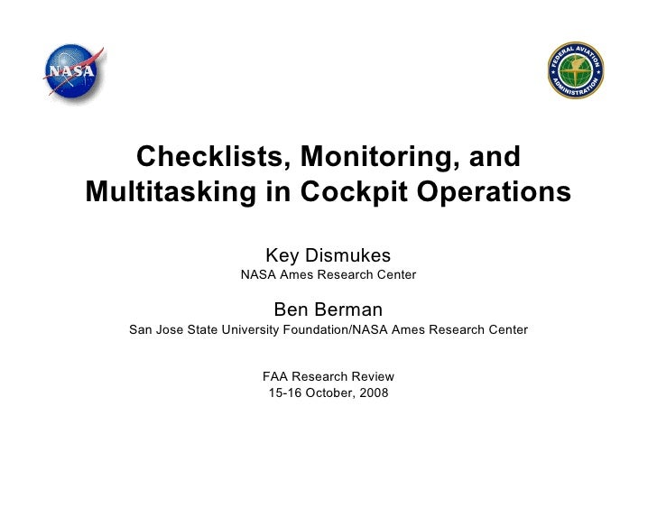 Checklists, Monitoring, and Multitasking in Cockpit Operations                          Key Dismukes                     N...