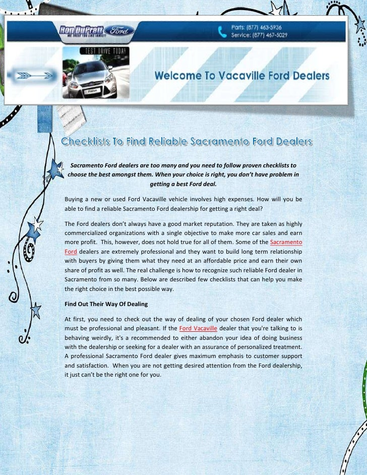 Sacramento Ford dealers are too many and you need to follow proven checklists to choose the best amongst them. When your c...