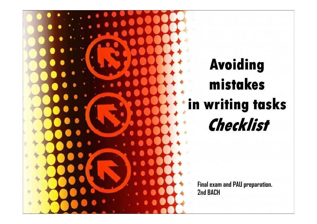 Avoiding    mistakesin writing tasks    Checklist Final exam and PAU preparation. 2nd BACH                           Page 1