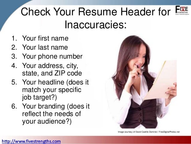 Superb ... 3. Check Your Resume Header For Inaccuracies: ...  Name Your Resume